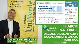 Madre Terra – 15/2021 – I Parchi Naturali, orgoglio dell'Italia