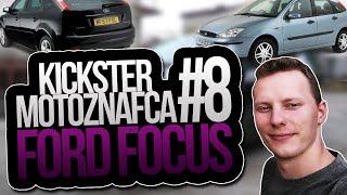 Ford Focus - Kickster MotoznaFca #8