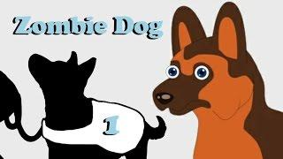 Zombie Dog  2.0 E1