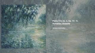 Piano Trio no. 2, Op. 73
