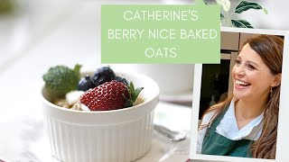 Simple Baked Oats with Catherine Fulvio