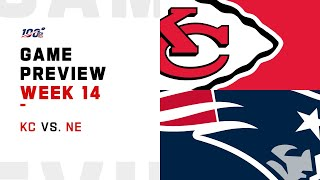Kansas City Chiefs vs New England Patriots Week 14 NFL Game Preview