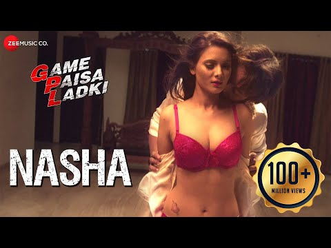 Download Nasha | Game Paisa Ladki | Deepanse Garge & Sezal Sharma | Amit Gupta HD Video