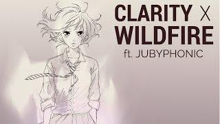Wildfire X Clarity (MASHUP)【JubyPhonic】