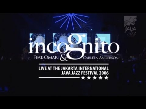 """Incognito feat Omar and Carleen Anderson """"Apparently Nothin"""" Live at Java Jazz Festival 2006"""