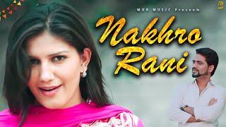 Nakhro Rani || 2016 New Song || Mehar Risky & Sapna || Raju Punjabi || Mor Music