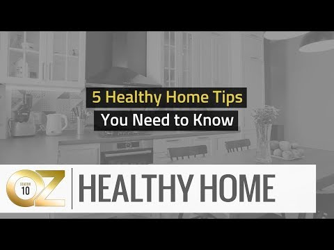 5 Healthy Home Tips You Need to Know