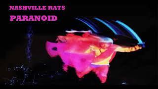 NASHVILLE RATS – PARANOID