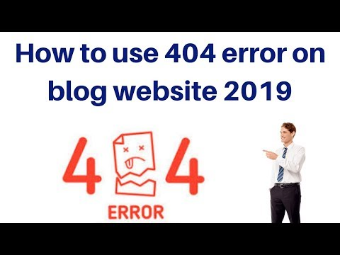 How to use 404 error on blog website 2019