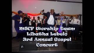 MSCF Worship Team  Libatha Lebelo (#3GC)