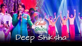 Chalk N Duster - Deep Shiksha