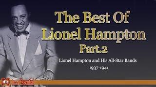The Best of Lionel Hampton - Part 2