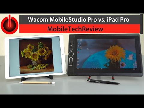 iPad Pro vs. Wacom MobileStudio Pro Comparison Smackdown