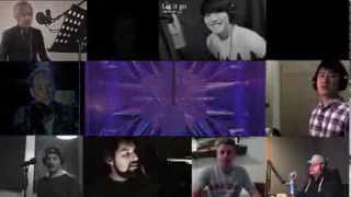Let it go male Multifandubbers (mashup Idina Menzel,Court Clark,Caleb Hyles,Omar Cabán and more)