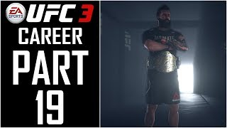 EA Sports UFC 3 - Career - Let's Play - Part 19 -