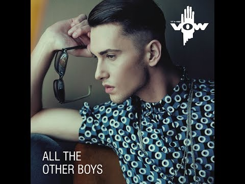 All The Other Boys - The Vow