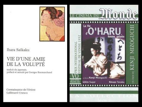 Vie d'une amie de la volupté, d'Ihara Saikaku / La Vie d'O'Haru, femme galante, de Mizoguchi Kenji
