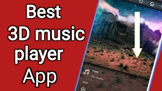 जबरदस्त 3D Music player for Android to listioning mp3 3D song || by technical boss