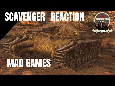 THE SCAVENGER - MAD GAMES - WORLD OF TANKS BLITZ