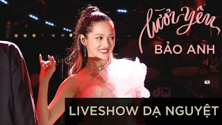 Bảo Anh:  Lười Yêu – Liveshow Dạ Nguyệt