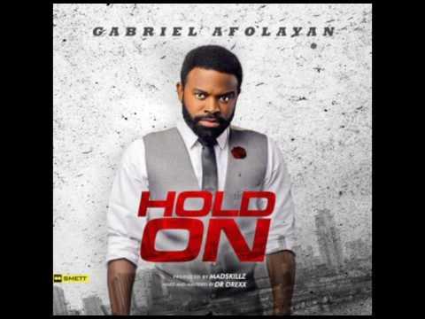 Gabriel Afolayan - Hold On