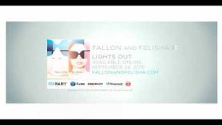 Fallon and Felisha - Lights Out [HQ] High Quality Sound
