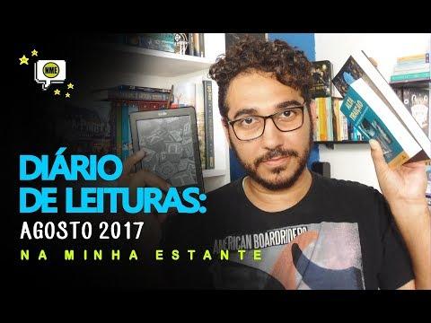 Diário de Leituras: Agosto 2017 | Na Minha Estante
