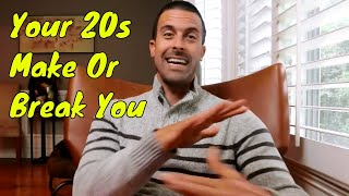 3 Things You MUST Do In Your 20s For LONG TERM Success In Life