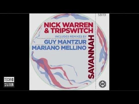 Nick Warren & Tripswitch - Savannah (Guy Mantzur Remix)