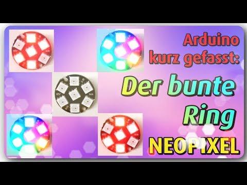 Der Bunte Ring -  Neopixel und Arduino (Banggood)