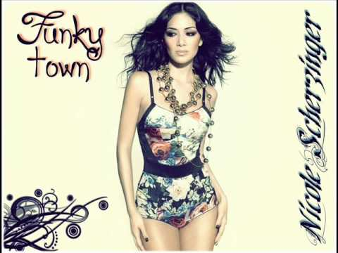 Funky Town - Nicole Scherzinger
