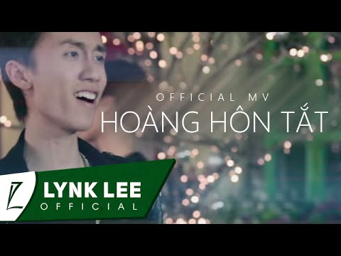 Lynk Lee - Hoàng Hôn Tắt (Official MV)