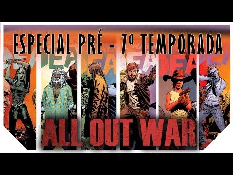 Especial ALL OUT WAR | A saga que será transformada na 7ª TEMPORADA de TWD