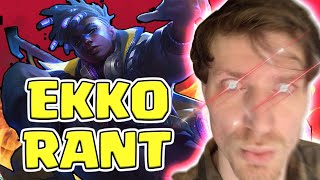 HASHINSHIN RANTS ABOUT EKKO AND THE PROBLEM WITH OP CHAMPIONS