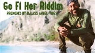 Go Fi Her Riddim Mix Feat. Romain Virgo Duane Stephenson Lutan Fyah (Octobre Refix 2017)