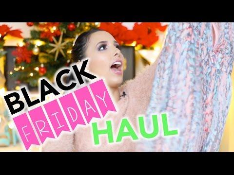 BLACK FRIDAY HAUL!!!