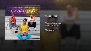 *Chyno Miranda, Mau Y Ricky   Cariño Mío (Audio)*
