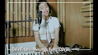 Download lagu Anji Menunggu Kamu By Della Firdatia Mp3