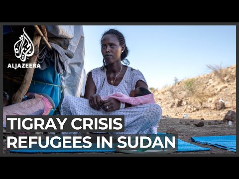 Tigrayans flee to Sudan, leave families behind in Ethiopia