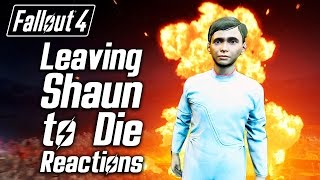 Fallout 4 - Leaving Shaun to Die - Sturges, Tinker Tom & Proctor Ingram's Reactions