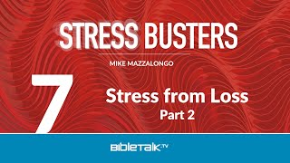 Stress from Loss: Part 2