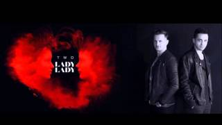TWO (Ex. Akcent) - Lady, Lady (Official Club Version)