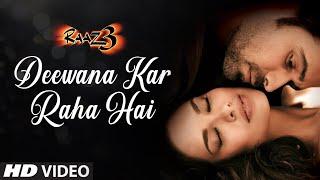 Deewana Kar Raha Hai Raaz 3 Full Song (AUDIO) I Emraan