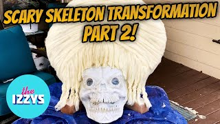 Converting a SCARY 12 FOOT SKELETON...PART 2!