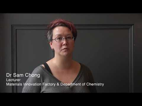 Sam Chong, Lecturer, Materials Innovation Factory and Department of Chemistry