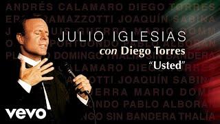 Julio Iglesias, Diego Torres - Usted (Audio)