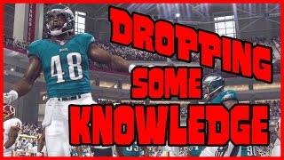DROPPING SOME KNOWLEDGE!! - Madden 16 Ultimate Team | MUT 16 PS4 Gameplay