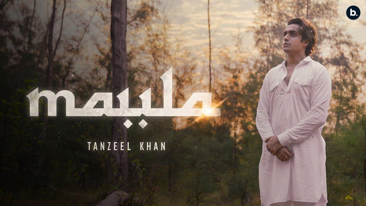 Maula Lyrics by Tanzeel Khan