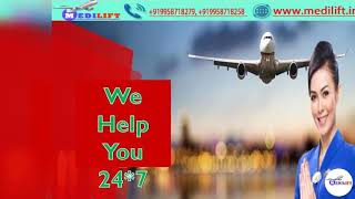 Book Now Medilift Air Ambulance Service in Patna with Doctor Facility