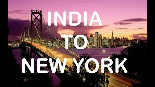 India to New York | Cheapest Budget | Full info | Lets travel